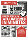 How to be Really Well Informed in Minutes (eBook)